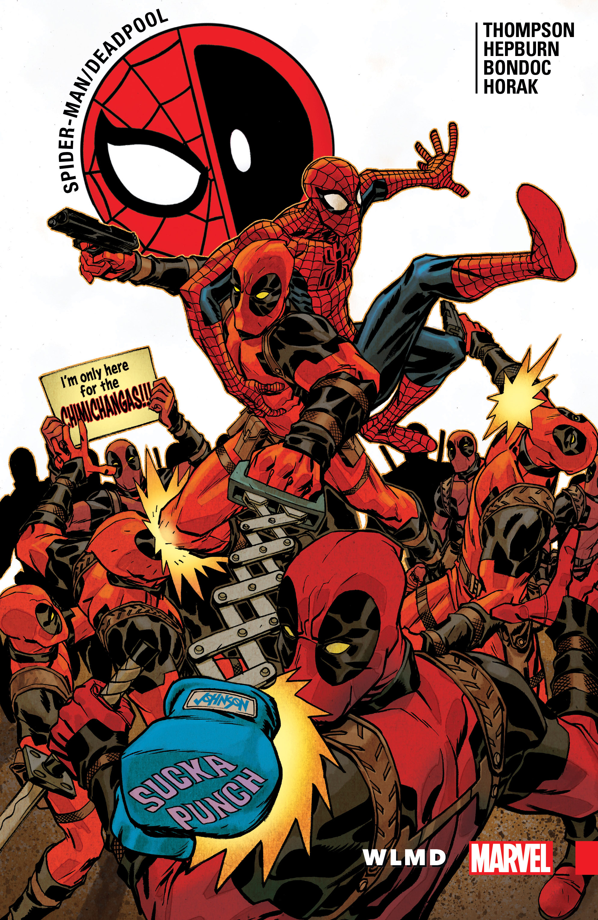 Spider-Man/Deadpool Vol. 6: WLMD (Trade Paperback)