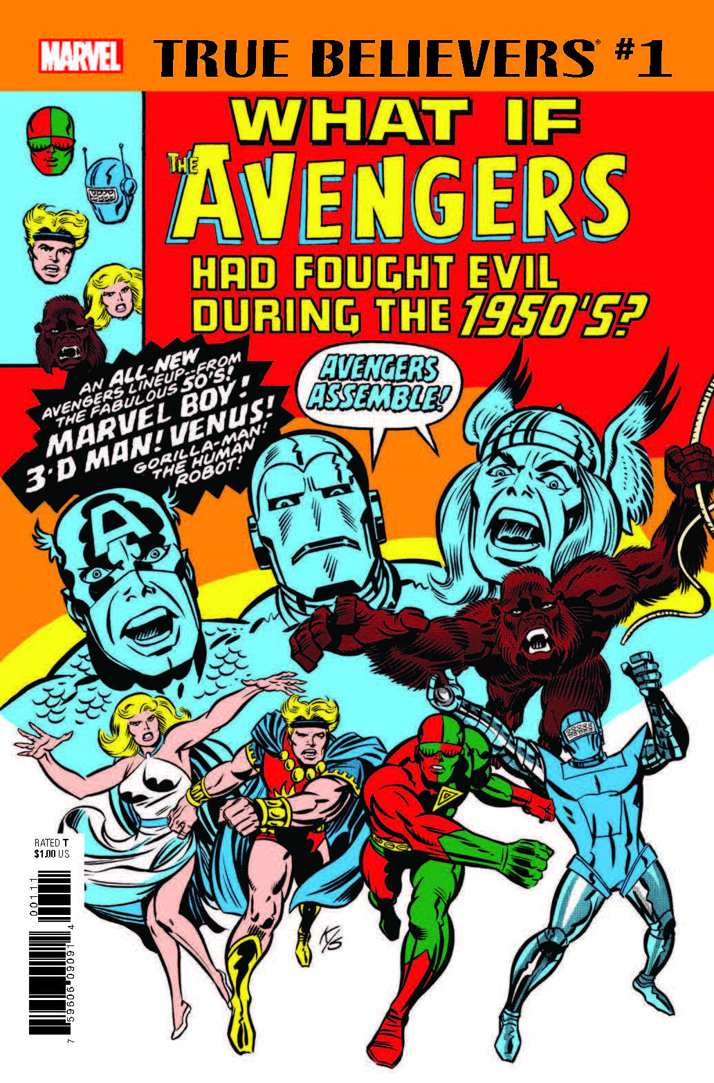 TRUE BELIEVERS: WHAT IF THE AVENGERS HAD FOUGHT EVIL DURING THE 1950S? 1 (2018) #1