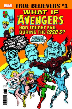 TRUE BELIEVERS: WHAT IF THE AVENGERS HAD FOUGHT EVIL DURING THE 1950S? 1 (2029) #1