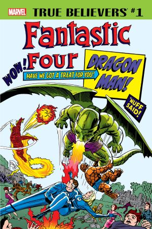 True Believers: Fantastic Four - Dragon Man (2018) #1