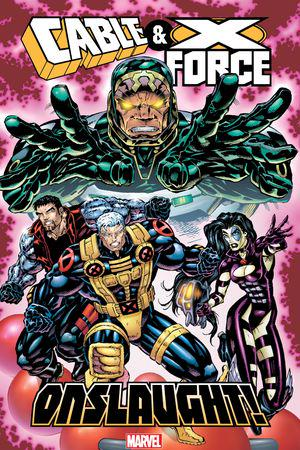 Cable & X-Force: Onslaught! (Trade Paperback)