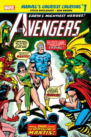 Marvel's Greatest Creators: Avengers - The Origin of Mantis! #1