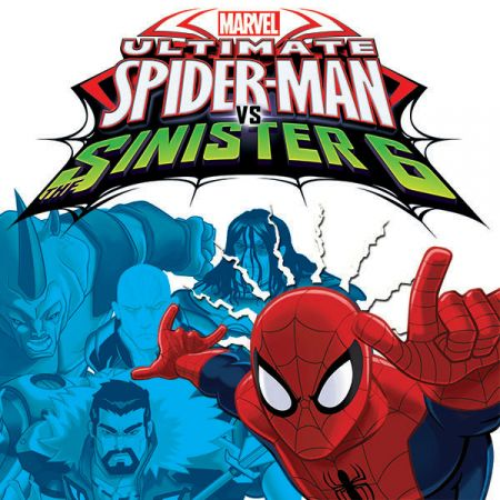 Marvel Universe Ultimate Spider-Man Vs. the Sinister Six (2016 - Present)