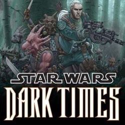 Star Wars: Dark Times