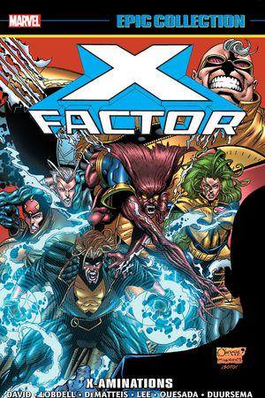 X-Factor Epic Collection: X-Aminations (Trade Paperback)