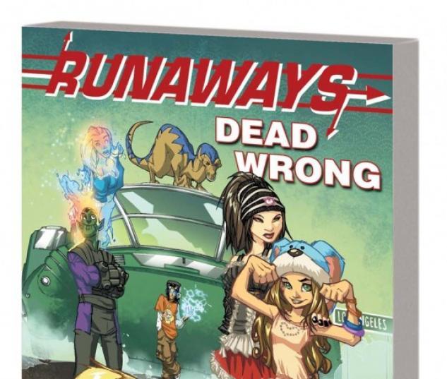 RUNAWAYS: DEAD WRONG