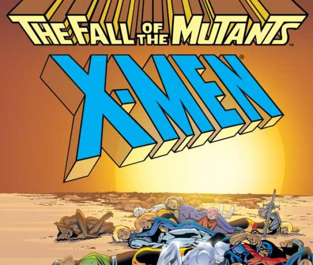 X-MEN: FALL OF THE MUTANTS TPB COVER