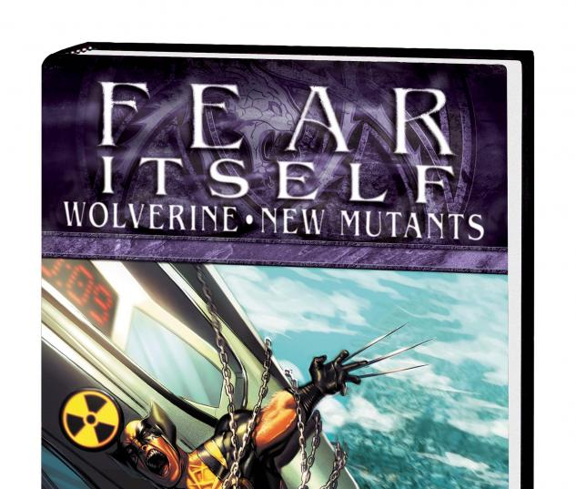 Fear Itself: Wolverine/New Mutants Premiere HC