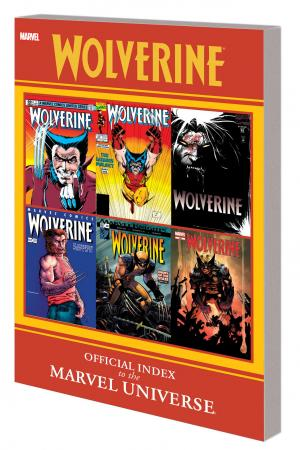 Wolverine: Official Index to the Marvel Universe GN-TPB (Trade Paperback)
