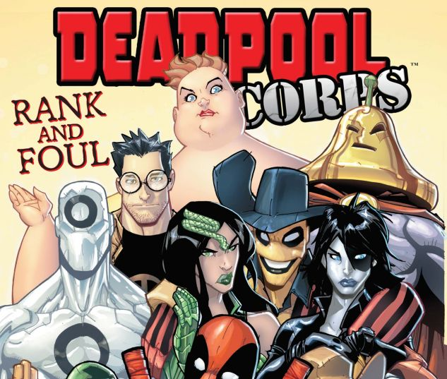DEADPOOL CORPS: RANK AND FOUL (2010) #1