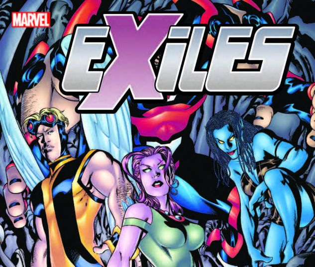 EXILES: THE COMPLETE COLLECTION VOL. 1 TPB (2018) #1