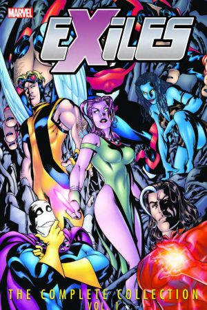 EXILES: THE COMPLETE COLLECTION VOL. 1 TPB (Trade Paperback)