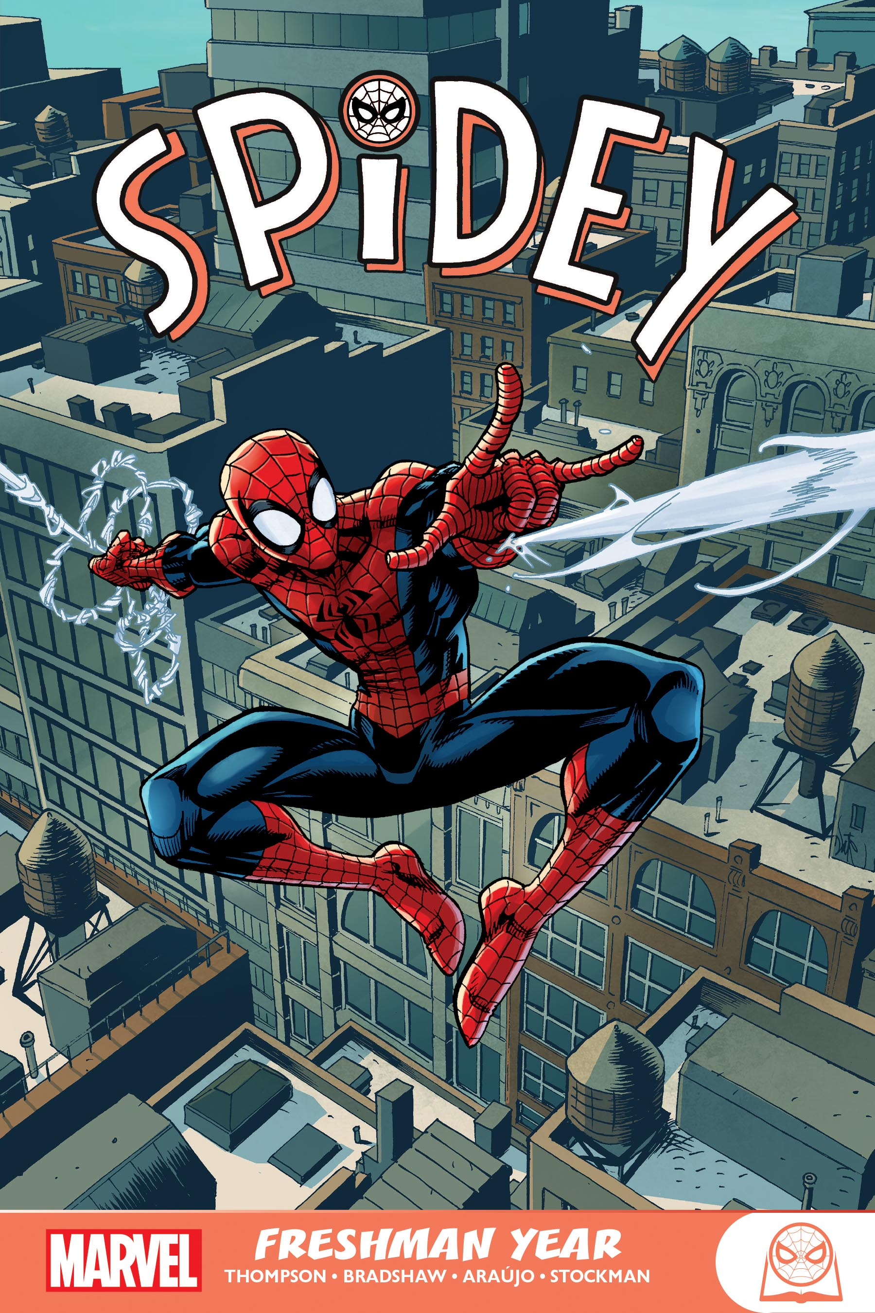 Spidey: Freshman Year (Trade Paperback)