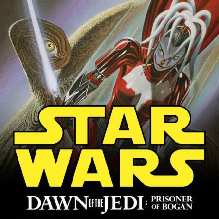 Star Wars: Dawn of the Jedi - Prisoner of Bogan (2012 - 2013)