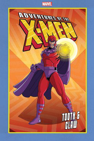 Adventures Of The X-Men: Tooth & Claw (Trade Paperback)