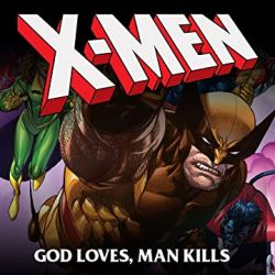 X-Men: God Loves, Man Kills Extended Cut