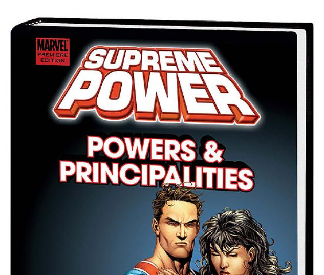 SUPREME POWER: POWERS & PRINCIPALITIES PREMIERE HC #0