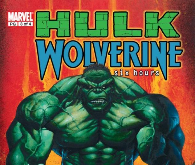 HULK/WOLVERINE: 6 HOURS #3