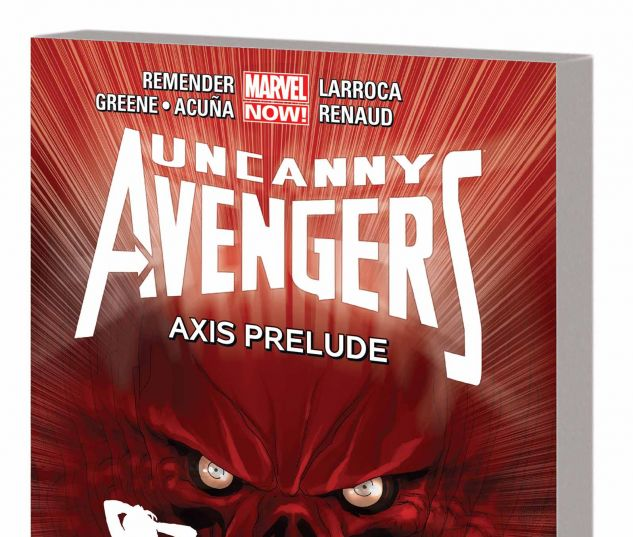 UNCANNY AVENGERS VOL. 5: AXIS PRELUDE TPB (MARVEL NOW)