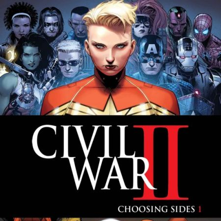 Civil War II: Choosing Sides (2016 - Present)