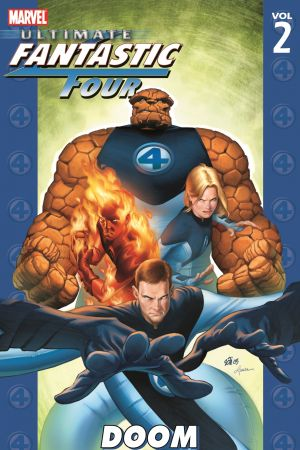 Ultimate Fantastic Four Vol. 2: Doom (Trade Paperback)