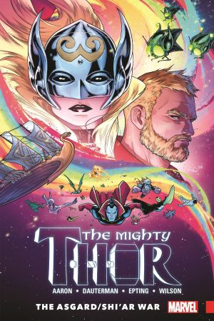 Mighty Thor Vol. 3: The Asgard/Shi'ar War (Trade Paperback)