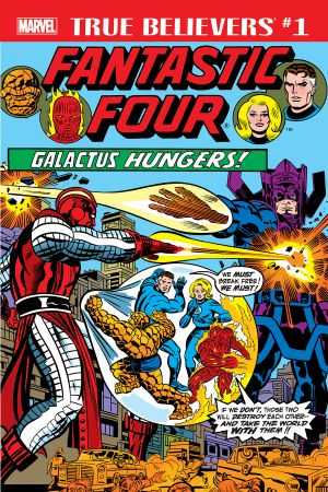 True Believers: Fantastic Four - Galactus Hungers (2018) #1