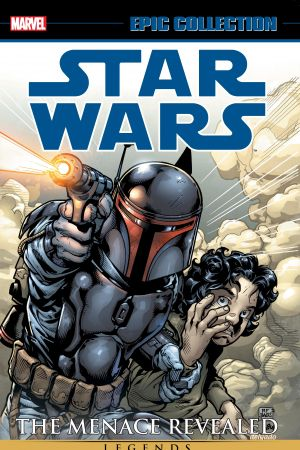 Star Wars Legends Epic Collection: The Menace Revealed Vol. 1 (Trade Paperback)