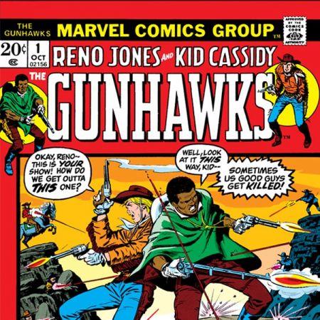 Gunhawks (1972 - Present)