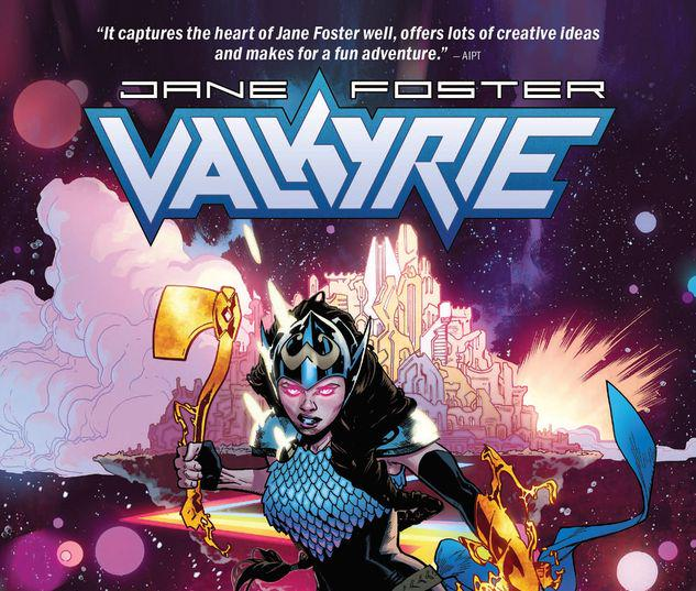 VALKYRIE: JANE FOSTER VOL. 2 - AT THE END OF ALL THINGS TPB #2