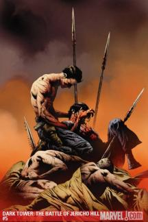 Dark Tower: The Battle of Jericho Hill #5