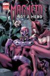 MAGNETO: NOT A HERO (2011) #2