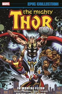 Thor Epic Collection: In Mortal Flesh (Trade Paperback)