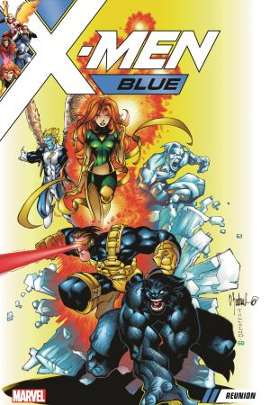 X-Men Blue Vol. 0: Reunion (Trade Paperback)