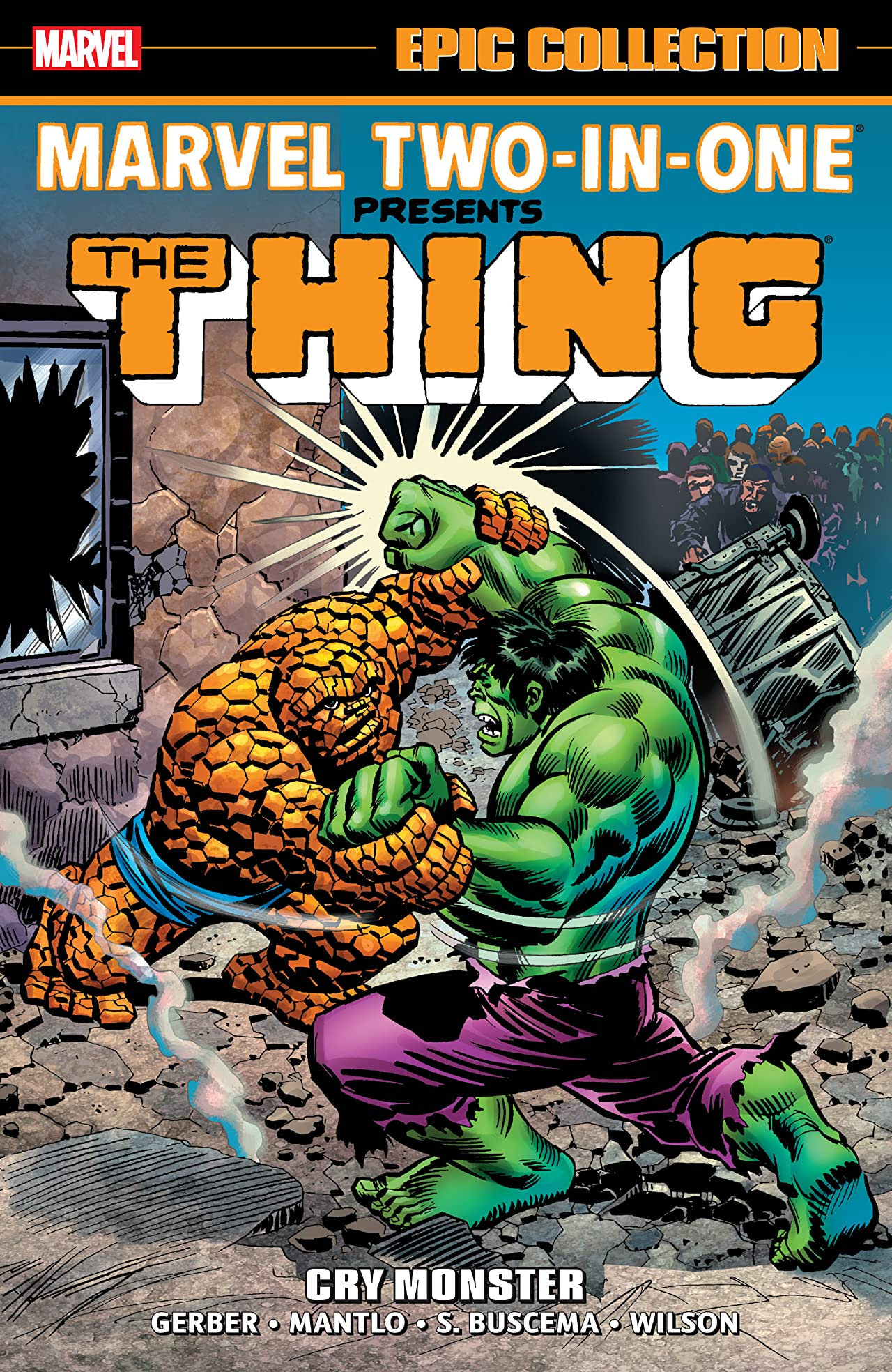 Marvel Two-In-One Epic Collection: Cry Monster (Trade Paperback)