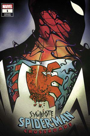 Symbiote Spider-Man: Crossroads #1  (Variant)
