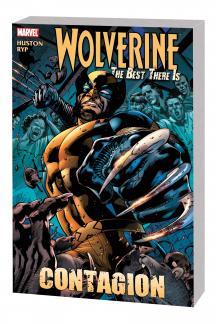 Wolverine: Contagion Vol. 1 (Trade Paperback)
