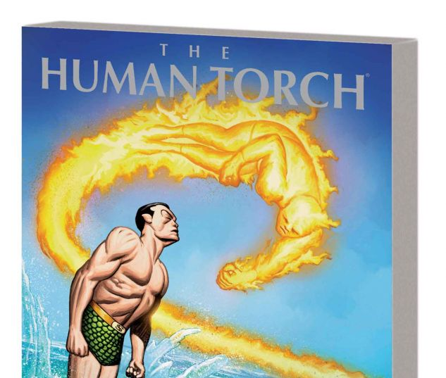 MARVEL MASTERWORKS: THE HUMAN TORCH VOL. 1 TPB