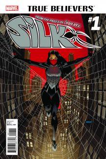 True Believers: Silk #1