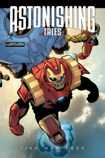 Astonishing Tales: Iron Man 2020 Digital Comic #3