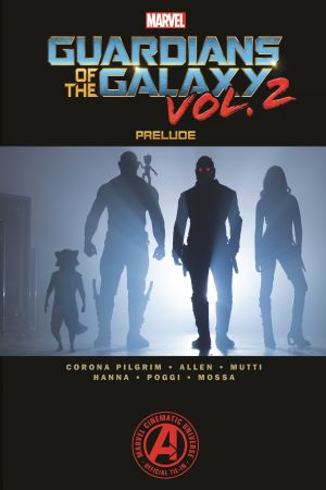 MARVEL'S GUARDIANS OF THE GALAXY VOL. 2 PRELUDE TPB (Trade Paperback)