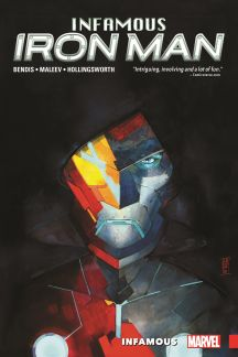 Infamous Iron Man Vol. 1: Infamous (Trade Paperback)