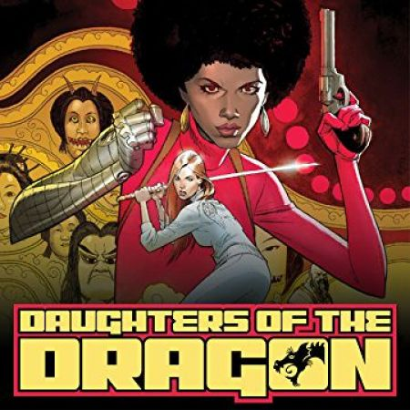 Daughters of the Dragon: Marvel Digital Original (2018 - 2019)