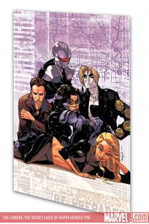 The Loners: The Secret Lives of Super Heroes (Trade Paperback)