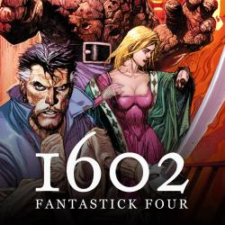 Marvel 1602: Fantastick Four (2006)