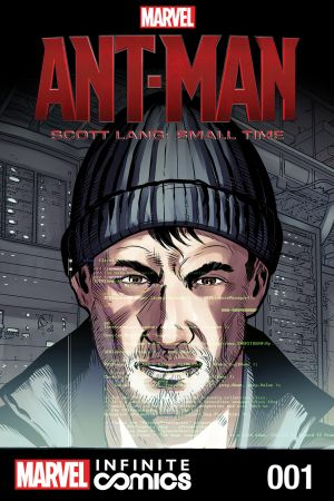 MARVEL'S ANT-MAN– SCOTT LANG: SMALL TIME MCU INFINITE COMIC #1