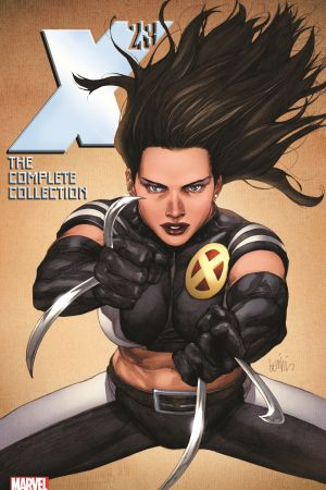 X-23: The Complete Collection Vol. 2 (Trade Paperback)