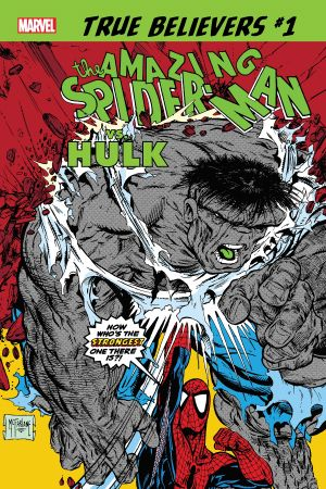 TRUE BELIEVERS: SPIDER-MAN VS. HULK 1 (2019) #1