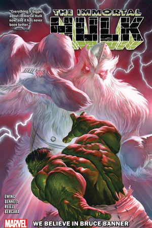 Immortal Hulk Vol. 6: We Believe In Bruce Banner (Trade Paperback)