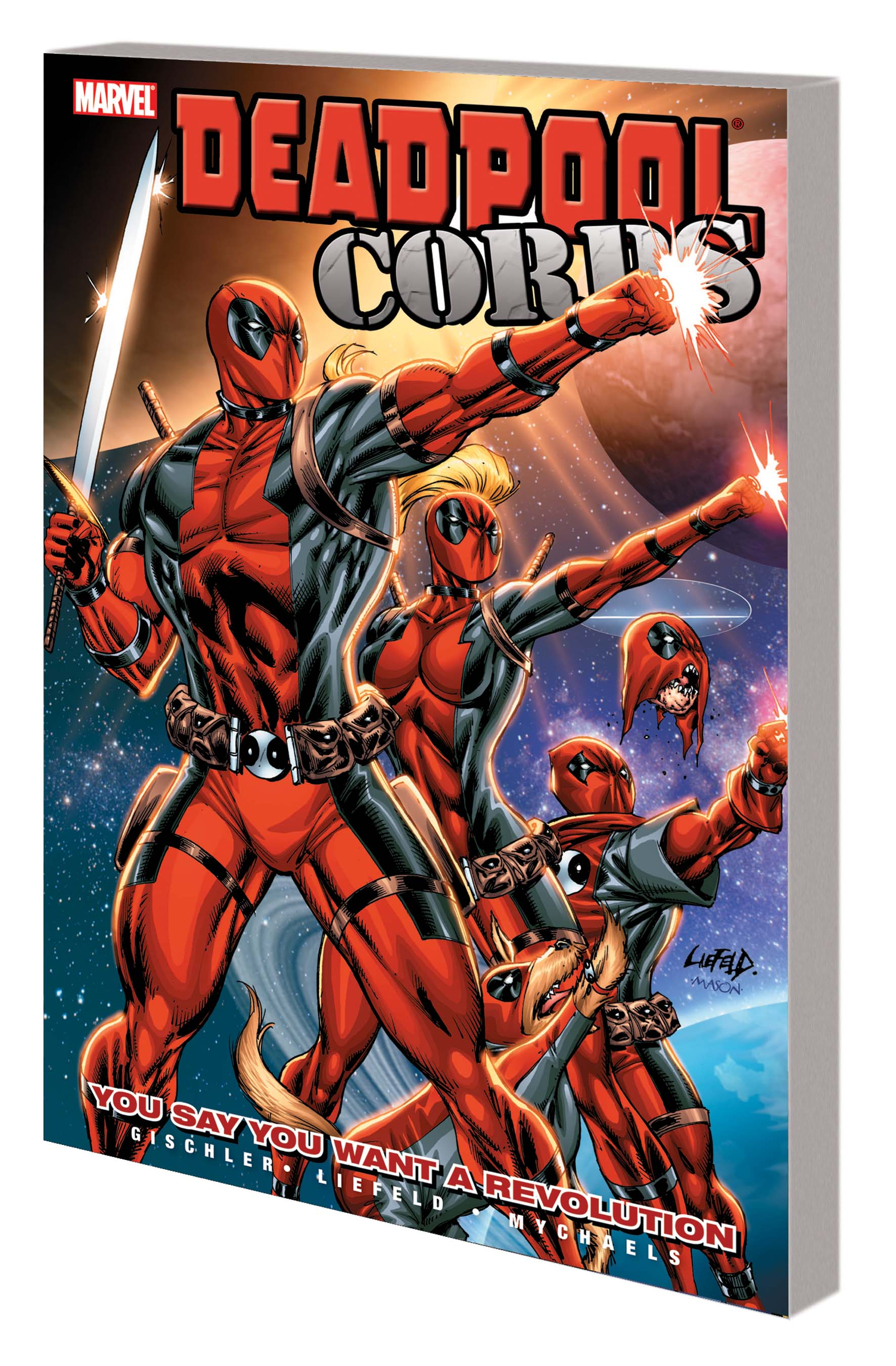 DEADPOOL CORPS VOL. 2: YOU SAY YOU WANT A REVOLUTION TPB (Trade Paperback)